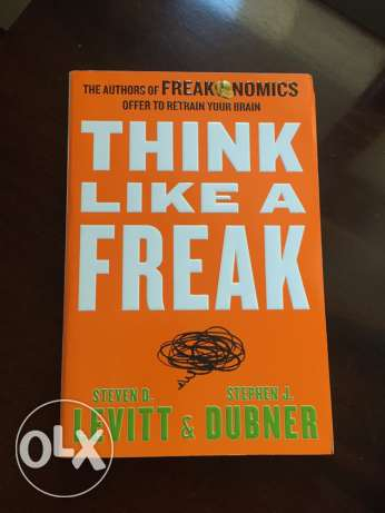 Think like a freak - Levitt Dubner