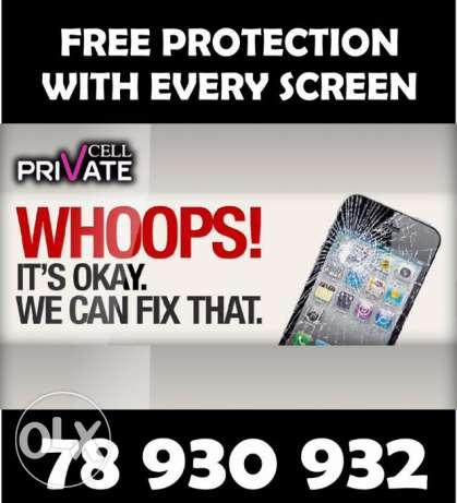 free screen protection with every screen repair at priVate cell
